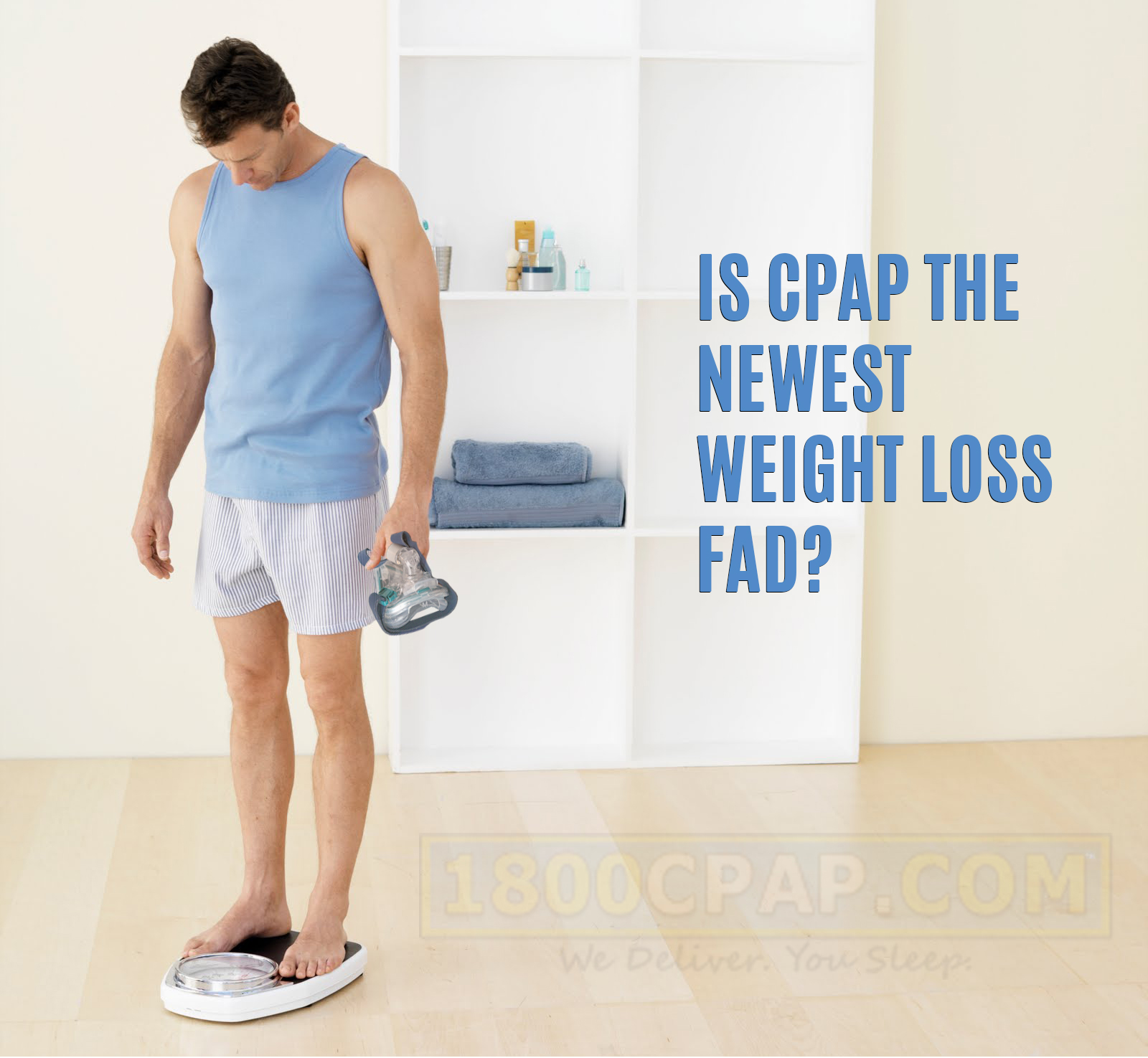 CPAP and Weight Loss: The New Sleep Diet