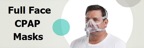 Full Face CPAP Mask Reviews
