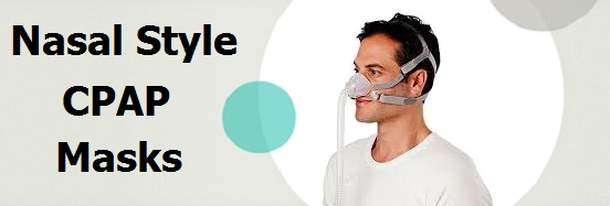 Nasal Style CPAP Mask Reviews